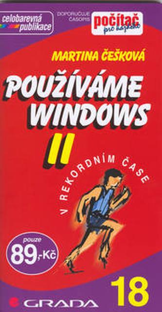 Používáme Windows II.
