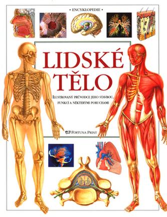 Lidské tělo - ilustrovaný průvodce