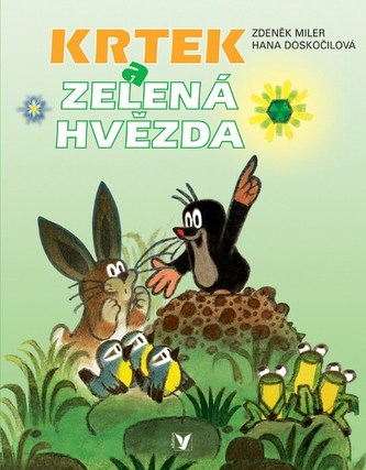 Krtek a zelená hvězda - Zdeněk Miler; Zdeněk Miler
