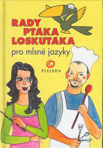 Rady ptáka Loskutáka pro mls..