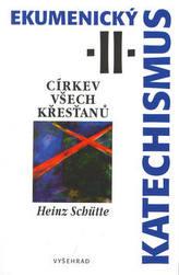 Ekumenický katechismus II.