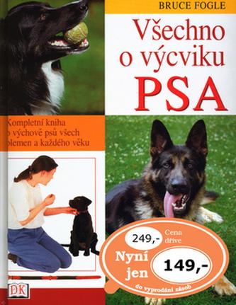 Všechno o výcviku psa - Bruce Fogle