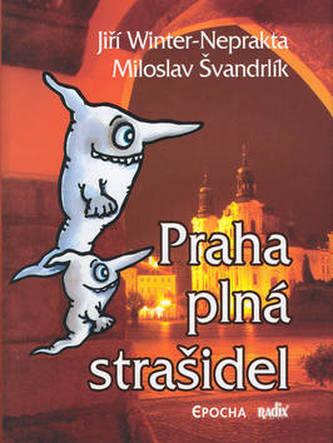 Praha plná strašidel    EPOCHA