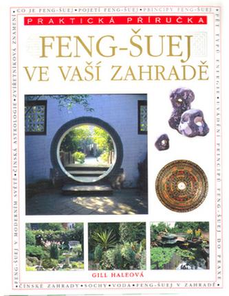 Feng-šuej ve vaší zahradě