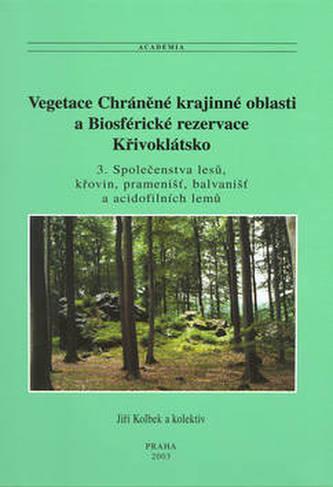 Vegetace Chráněné krajinné oblasti a Biosférické rezervace Křivoklátsko