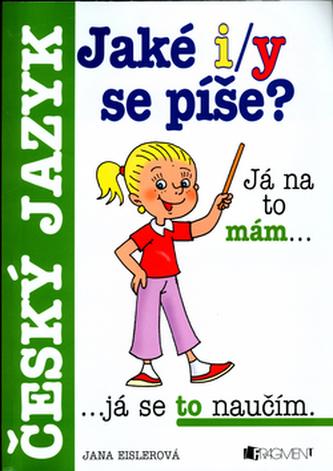 Jaké i/y se píše? Český jazyk