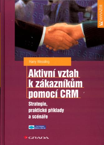 Aktivní vztah k zákazníkům pomocí CRM