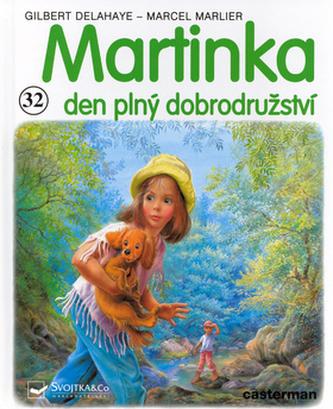 Martinka (32) den plný dobrodružství