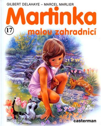 Martinka (17) malou zahradnicí