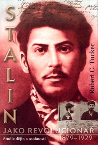 Stalin jako revolucionář