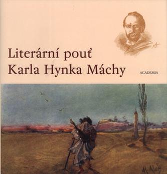 Literární pouť K.Hynka Máchy