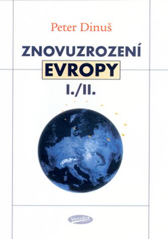 Znovuzrození Evropy I./II.