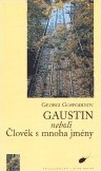Gaustin neboli