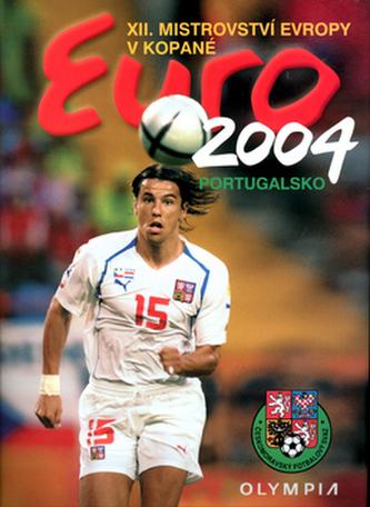 Euro 2004 Portugalsko XII. Mistrovství Evropy v kopané