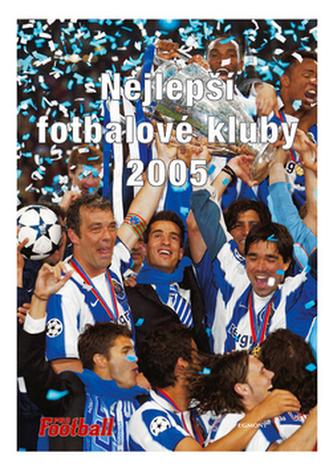 Nejlepší fotbalové kluby 2005