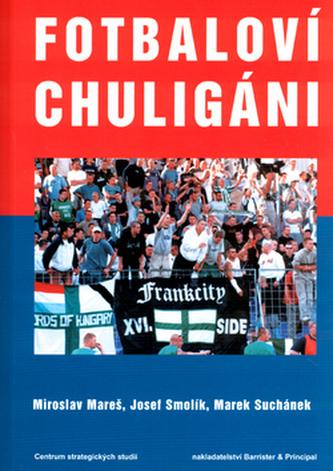 Fotbaloví chuligáni