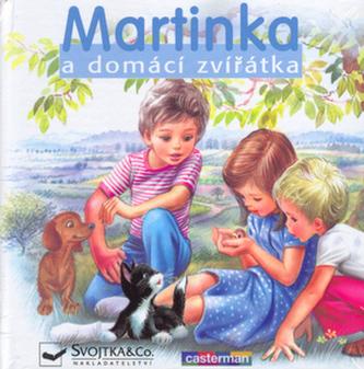 Martinka a domácí zvířátka