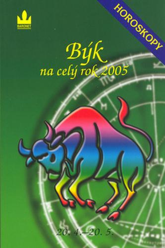 Horoskopy na celý rok 2005 Býk