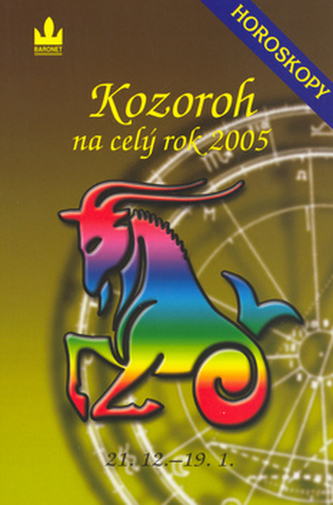 Horoskopy na celý rok 2005 Kozoroh