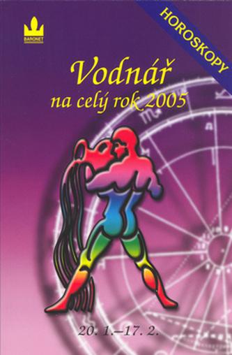 Horoskopy na celý rok 2005 Vodnář