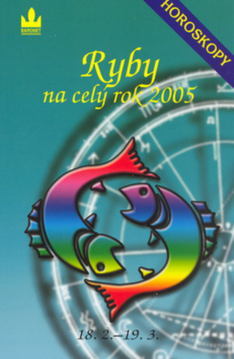 Horoskopy na celý rok 2005 Ryby