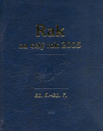 Rak na celý rok 2005
