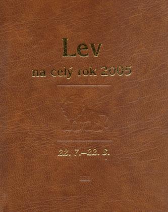 Lev na celý rok 2005