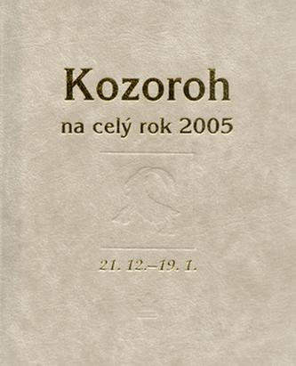 Kozoroh na celý rok 2005