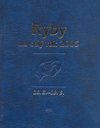 Horoskopy Ryby na celý rok 2005