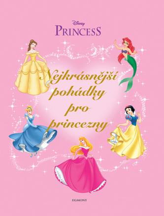 Nejkrásnější pohádky pro princezny