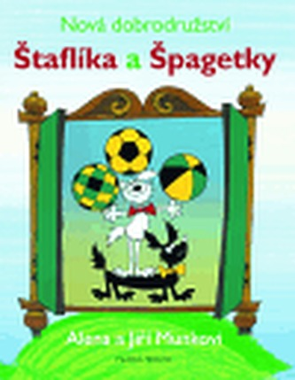 Nová dobrodružství Štaflíka a Špagetky