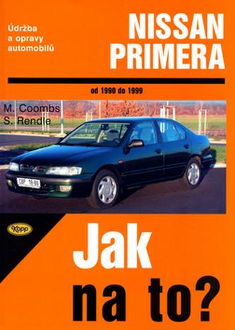 Nissan Primera od 1990 do 1999 - Steve Rendle; Mark Coombs