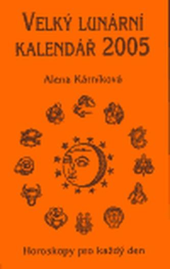 Velký lunární kalendář 2005