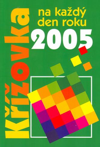 Křížovka na každý den roku 2005