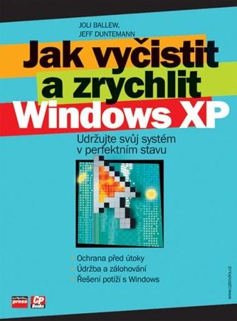 Jak vyčistit a zrychlit Windows XP