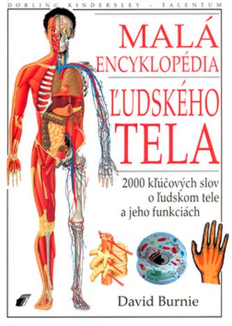 Malá encyklopédia žudského tela
