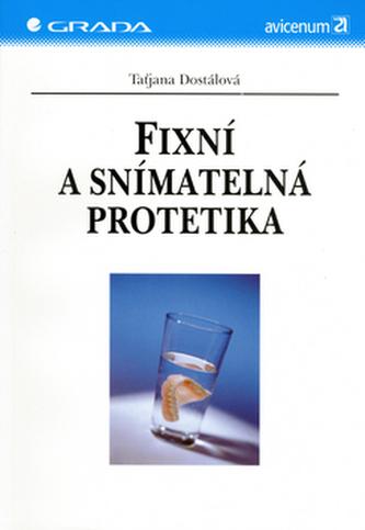 Fixní a snímatelná protetika