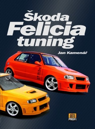 Škoda Felicia tuning