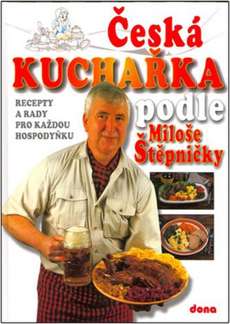 Česká kuchařka podle Miloše Štěpničky