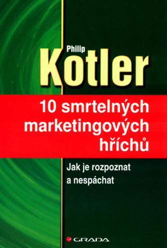 10 smrtelných marketingových hříchů