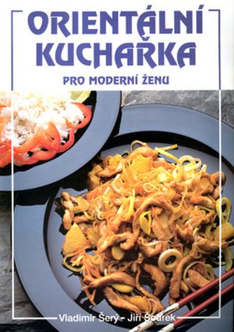 Orientální kuchařka pro moderní ženu