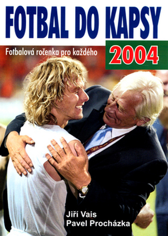 Fotbal do kapsy 2004