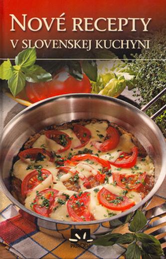 Nové recepty v slovenskej kuchyni