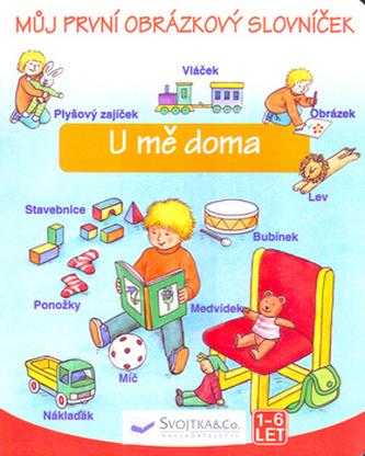 Můj první obrázkový slovník U mě doma