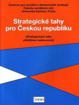 Strategické tahy pro Českou republiku