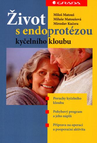 Život s endoprotézou
