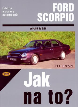 Ford Scorpio od 4/85 do 6/98 - Hans-Rüdiger Etzold