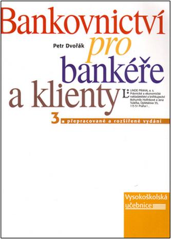 Bankovnictví pro bankéře a klienty