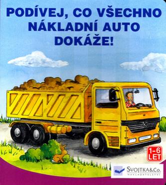 Podívej, co všechno nákladní auto dokáže