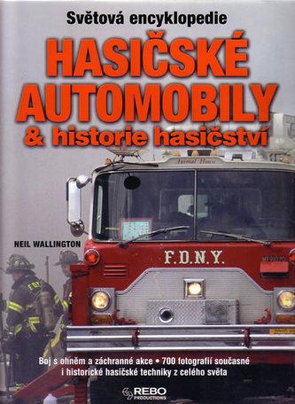 Svět. encyklopedie - Hasičské automobily a historie hasičství